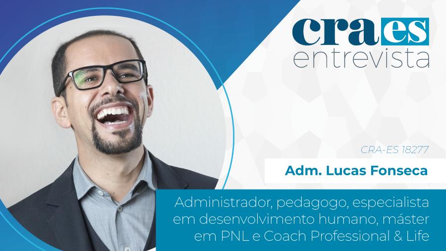 CRA-ES ENTREVISTA | Adm. Lucas Fonseca, CRA-ES 18277