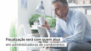 CRA-ES Fiscaliza Administradoras de Condomínio